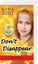 Don't Disappear Part 1